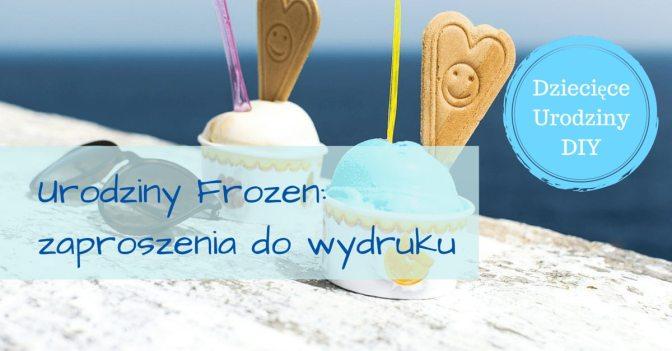 zaproszenia Frozen szablony do wydruku
